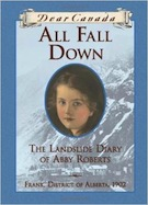 All Fall Down: The Landslide Diary of Abby Roberts