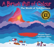 Brush Full of Colour, A: The World of Ted Harrison