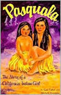 Pasquala: The Story of a California Indian Girl