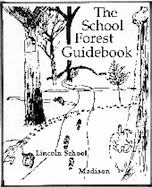 School Forest Guidebook, The
