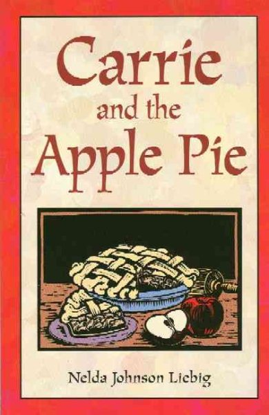 Carrie and the Apple Pie