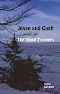 Jesse and Cash and the Illegal Trappers