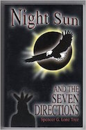 Night Sun and the Seven Directions