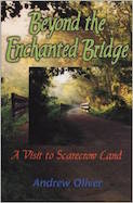 Beyond the Enchanted Bridge: A Visit to Scarecrow Land