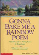 Gonna Bake Me a Rainbow Poem