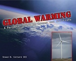 Global Warming: A Personal Guide to Causes and Solutions