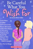Be Careful What You Wish for: Ten Stories about Wishes