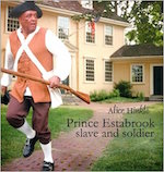 Prince Estabrook: Slave and Soldier