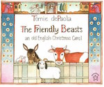 Friendly Beasts, The: An Old English Christmas Carol