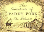 Adventures of Paddy Pork, The