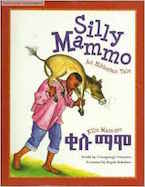 Silly Mammo: An Ethiopian Tale