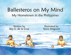 Ballesteros on My Mind: My Hometown in the Philippines