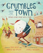 Grumbles from the Town: Mother-Goose Voices with a Twist