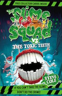 The Slime Squad vs The Toxic Teeth