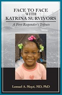Face to Face with Katrina Survivors: A First Responder's Tribute