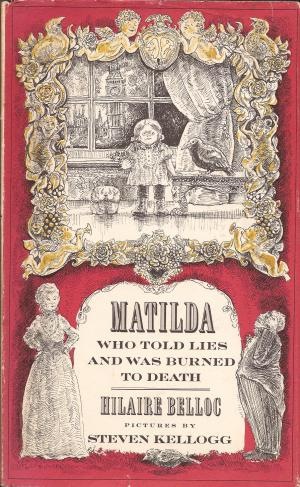 Matilda Who Told Lies And Was Burned To Death