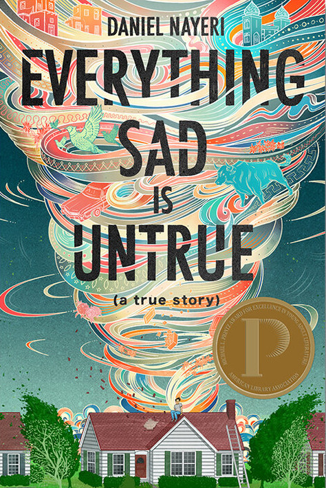 Everything Sad Is Untrue: (a True Story)