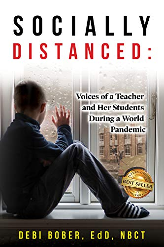Socially Distanced: Voices of a Teacher and Her Students During a World Pandemic