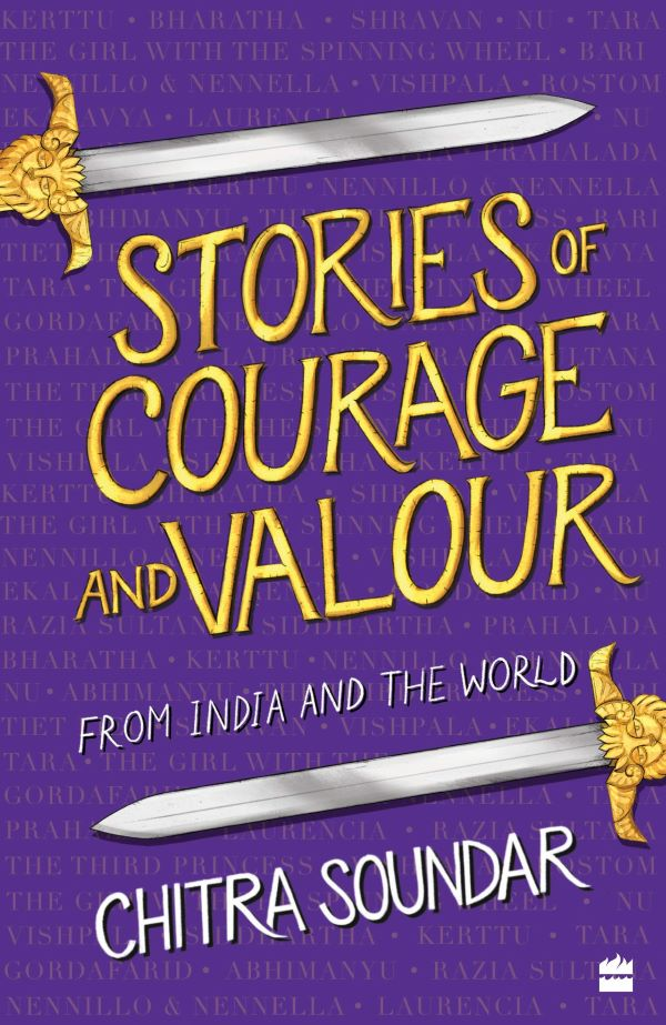 Stories of Courage and Valour: From India and the World