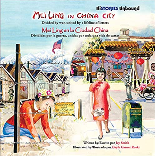 Mei Ling in China City: Divided by War, United by a Lifeline of Letters / Mei Ling en la Ciudad China: Divididas por la guerra, unidas por todo una vida de cartas