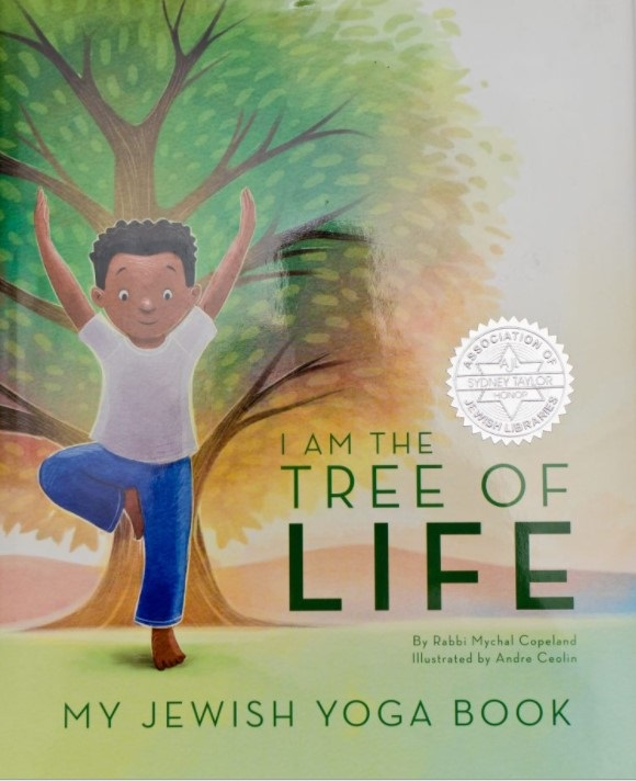 I Am the Tree of Life: My Jewish Yoga Book