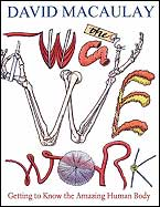 Way We Work, The