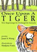 Once Upon a Tiger: New Beginnings for Endangered Animals